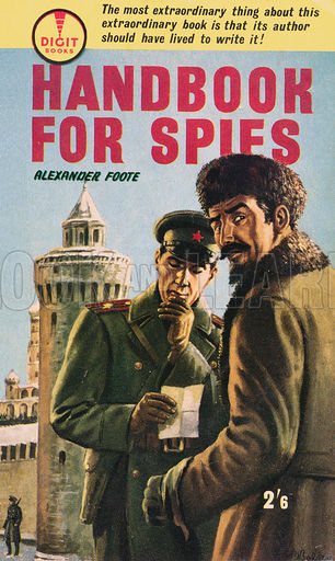 Handbook for Spies by Alexander Foote